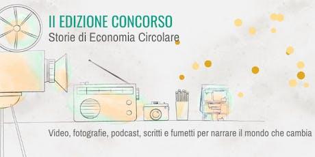 2° EDIZIONE CONCORSO A PREMI STORIE DI ECONOMIA CIRCOLARE biglietti
