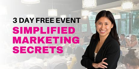 Simplified Marketing Workshop - 3 Day FREE Event - For Startup & Small Biz tickets