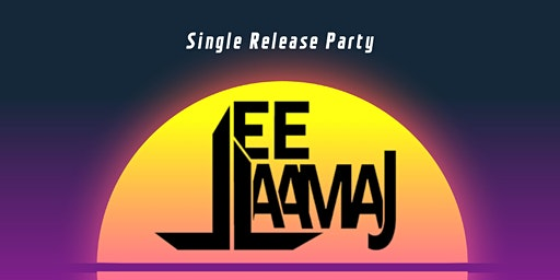 """Lee Laamaj """"The Twilight District"""" Single Release Party"""