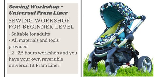 Sewing Class / Workshop for new mamas – Universal fit reversible Pram Liner
