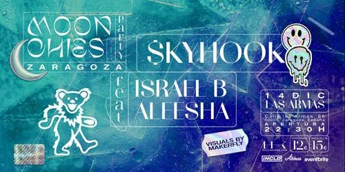 Skyhook feat Aleesha e Israel B en Las Armas, Zaragoza