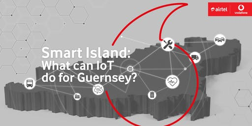 Smart Island – what can The Internet of Things do for Guernsey?