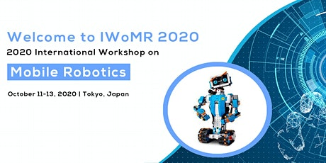 2020 International Workshop on Mobile Robotics (IWoMR 2020) tickets