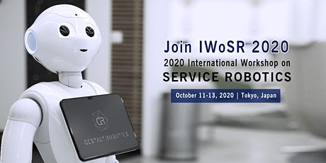 2020 International Workshop on Service Robotics (IWoSR 2020) tickets