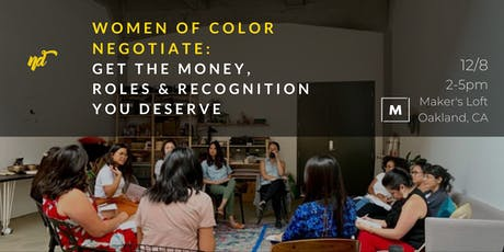 Women Of Color Negotiate: Get The Money, Roles & Recognition YOU DESERVE tickets