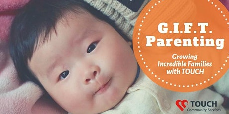 [FULLY BOOKED] G.I.F.T. Parenting (0 to 6 Months) tickets