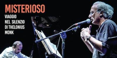 STEFANO BENNI & UMBERTO PETRIN «MISTERIOSO. Viaggio nel silenzio di Thelonious Monk»