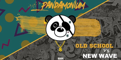 Pandamonium - Old School vs New Wave