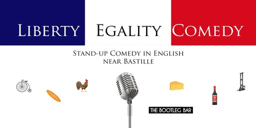 Liberty Egality Comedy (Stand-up Comedy in English)