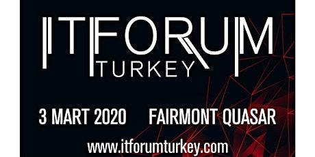 IT Forum Turkey tickets