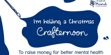 Christmas Crafternoon for Mind 2019 (Whitechapel) tickets