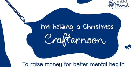Christmas Crafternoon for Mind 2019 (Mile End) tickets