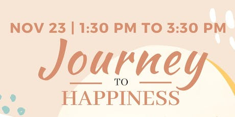 Journey to Happiness tickets