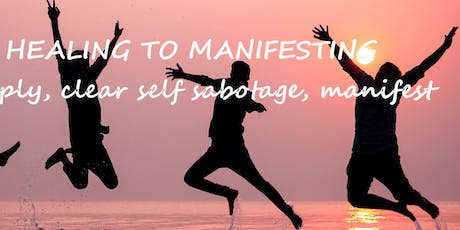 Healing and Manifestation workshop tickets