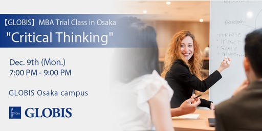 "2019/12/09 ""Critical Thinking"" MBA Trial Class in Osaka"