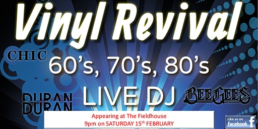 60s, 70s & 80s Party at The Fieldhouse - ft. Vinyl Revival DJs