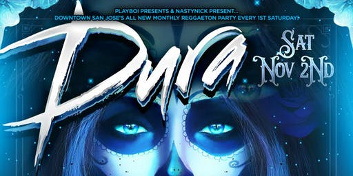 DURA DIA DE LOS MUERTOS NOV 2 | HIPHOP & REGGAETON | EVERY 1ST SATURDAY @ ENSO NIGHTCLUB