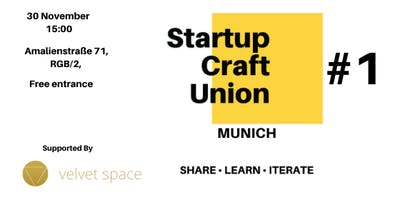Startup Craft Union Munich #1