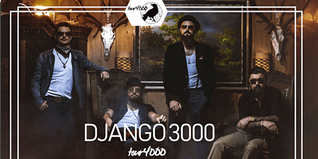 Django 3000 - Tour 4000 - Hamburg Tickets