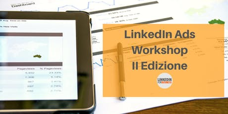 LinkedIn Advertising Workshop II Ed. biglietti