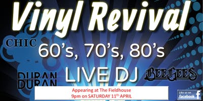 60s, 70s & 80s Party at The Fieldhouse - ft. Vinyl Revival DJs