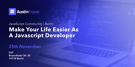 JavaScript Community   Berlin - An Easier Life As JavaScript Developer tickets