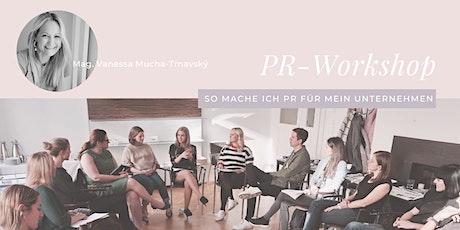PR-Workshop: So mache ich PR für MEIN Unternehmen! Tickets
