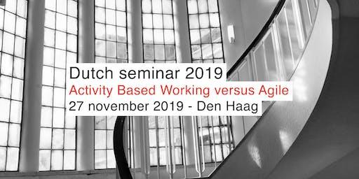 Veldhoen + Company seminar 2019 - Activity Based Working versus Agile