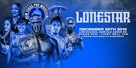"New Texas Pro Wrestling Presents: ""Lone Star"" tickets"
