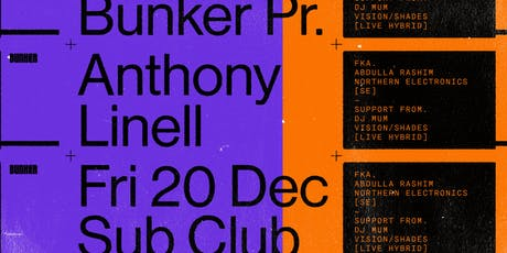 Bunker presents Anthony Linell tickets