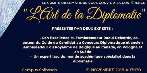 L'Art de la Diplomatie : Parcours d'un diplomate et networking