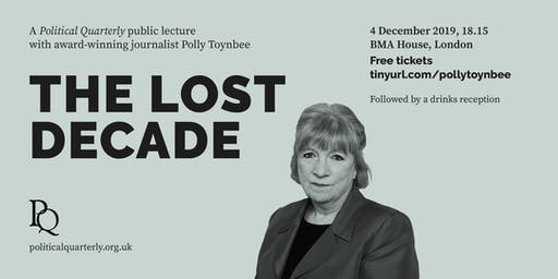 'The Lost Decade' with Polly Toynbee