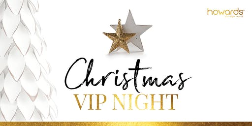 Howards Mile End Christmas 2019 VIP  Night