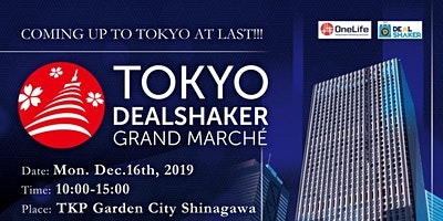 TOKYO DEALSHAKER GRAND MARCHE Expo