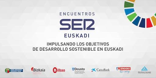 Encuentros SER Euskadi: Impulsando los Objetivos de Desarrollo Sostenible en Euskadi