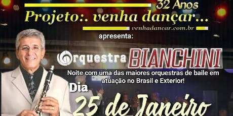 Projeto:.Venha dançar...e Orquestra Bianchini no Iate Clube ingressos