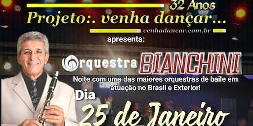 Projeto:.Venha dançar...e Orquestra Bianchini no Iate Clube