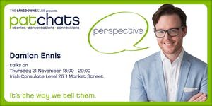 PatChats - Damian Ennis talks on PERSPECTIVE