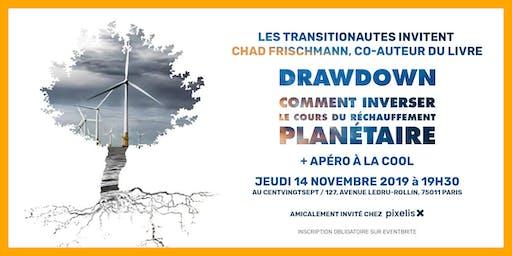 Drawdown : comment inverser le cours du réchauffement planétaire ? Venez discuter avec Chad Frischmann !