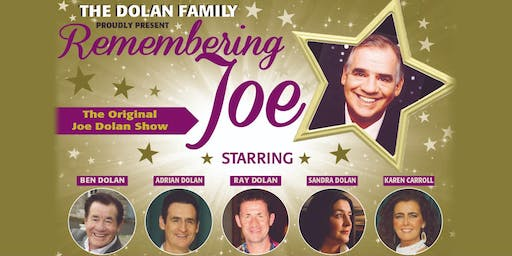 Remembering Joe - The Original Joe Dolan Show