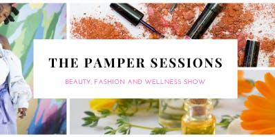 The Pamper Sessions - Beauty, Fashion & Wellness Show & Christmas Market