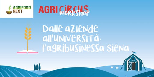Dalle aziende all'università: l'agribusiness a Siena