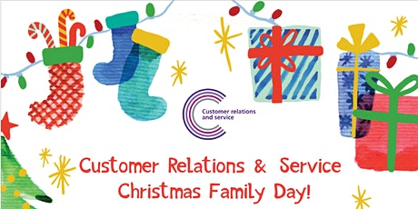 Customer Relations & Service Christmas Family Day! tickets