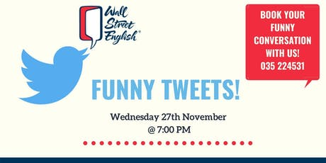 English Conversation: Funny Tweets biglietti