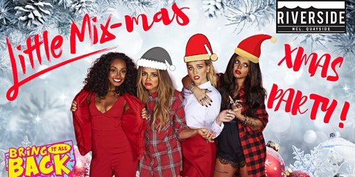 Little Mix-mas Xmas Party! Newcastle