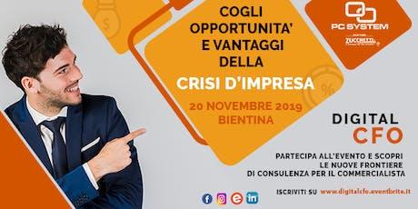 CRISI D'IMPRESA: nuove opportunità per il commercialista con DIGITAL CFO! biglietti
