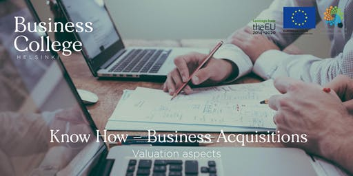 Know How - Business Acquisitions; Valuation Aspects