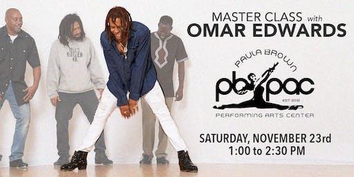 OMAR EDWARDS x MASTER CLASS (DMV)