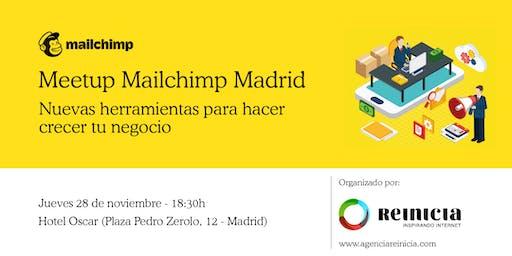 Mailchimp Meetup Madrid - Nuevas herramientas para hacer crecer tu negocio