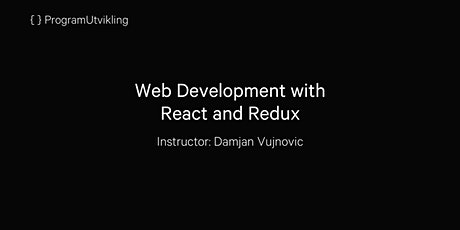 Web Development with React and Redux - 13-15 January 2020 tickets